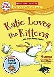 Katie Loves Kittens & More Funny Stories