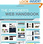 The Designer's Web Handbook: What You...