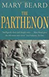 The Parthenon (1846683491) by Mary Beard