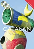 img - for Colloquial Catalan: A Complete Course for Beginners (Colloquial Series) by Alexander Ibarz (2008-07-30) book / textbook / text book