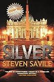 Steven Savile Silver - An Ogmios Novel