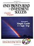 img - for The Only Proven Road to Investment Success: Everyone's Simple Guide to a Safe Trip book / textbook / text book