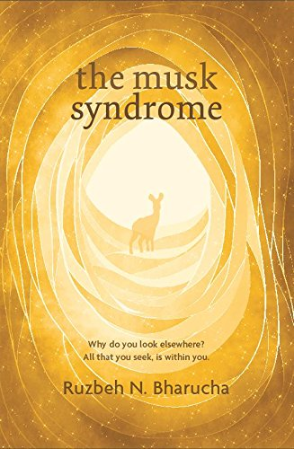 The Musk Syndrome: Why Do You Look Elsewhere? All That You Seek Is Within You