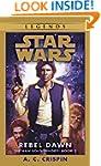 Rebel Dawn: Star Wars (The Han Solo T...
