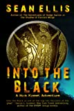 img - for Into the Black (A Nick Kismet Adventure) book / textbook / text book