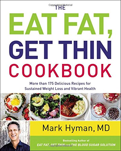the-eat-fat-get-thin-cookbook-more-than-175-delicious-recipes-for-sustained-weight-loss-and-vibrant-