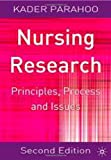 Nursing Research: Principles, Process and Issues