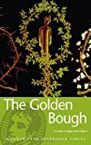 The Golden Bough: A Study in Magic and Religion (1853263109) by Frazer, James George