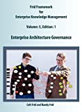 img - for Enterprise Architecture Governance by Colt W Frid (2011-11-01) book / textbook / text book