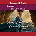 Captured Countess Audiobook by Ann Lethbridge Narrated by Laura Waddell