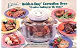 Deni 10120 Deni Quick-n-easy Convection Oven Creative Cooking for The Home Cookbook