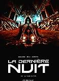 La derniere nuit, Tome 1 (French Edition)