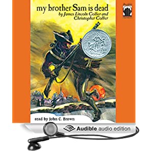 book review about my brother sam is dead by james lincoln collier and christopher collier Looking for books by james lincoln collier see all books authored by james lincoln collier, including my brother sam is dead, and jump ship to freedom, and more on thriftbookscom.
