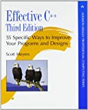 Effective C++: 55 Specific Ways To Improve Your Programs And Designs (0321334876) by Meyers, Scott