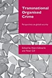 img - for Transnational Organised Crime: Perspectives on Global Security (Transnational Crime) book / textbook / text book