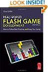 Real-World Flash Game Development: Ho...