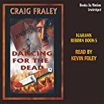 Dancing for the Dead | Craig Fraley