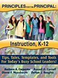 img - for PRINCIPLES for the PRINCIPAL: Instruction, K-12 book / textbook / text book