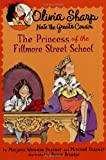 img - for The Princess of the Fillmore Street School (Olivia Sharp: Agent for Secrets) book / textbook / text book