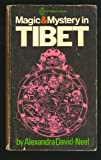 Magic and Mystery in Tibet (0140000682) by Alexandra David-Neel
