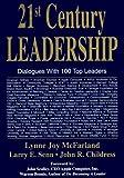 img - for 21st Century Leadership by Lynne Joy McFarland, Larry E. Senn, John R. Childress (1994) Paperback book / textbook / text book