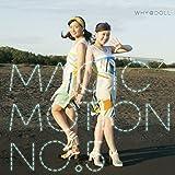 Magic Motion No.5♪WHY@DOLL