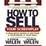 How to Sell Your Screenplay: A Realis...