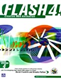 img - for Flash 4! Creative Web Animation by Franklin Derek Patton Brooks (1999-11-09) Paperback book / textbook / text book