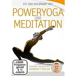 Poweryoga und Meditation