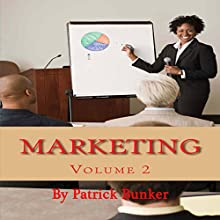 How to Build a Relationship with Your Customers: Marketing, Volume 2 Audiobook by Patrick Bunker Narrated by Rhoda Rhodes