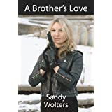 A Brother's Loveby Sandy Wolters