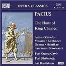 Pacius: The Hunt Of King Charles (Kaarle Kuninkaan Metsastys)