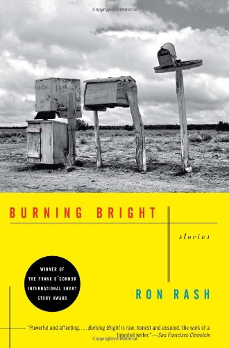 Burning Bright: Stories, Ron Rash