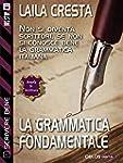 La grammatica fondamentale (Scuola di...
