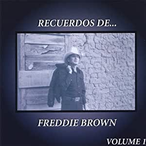 Freddie Brown - Recuerdos De Freddie Brown 1 - Amazon.com Music