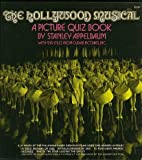 The Hollywood Musical: A Picture Quiz Book With 215 Stills from Culver Pictures, Inc. (0486230082) by Appelbaum, Stanley