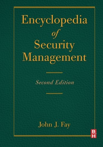 Encyclopedia of Security Management: Second Edition
