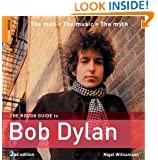 The Rough Guide to Bob Dylan 2 (Rough Guide Reference)