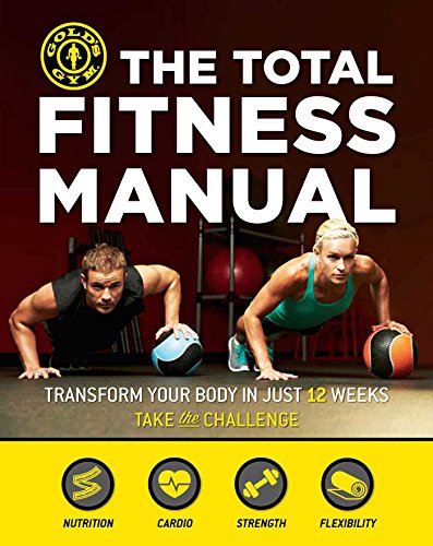 the-total-fitness-manual-transform-your-body-in-12-weeks