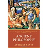 "Ancient Philosophy: A New History of Western Philosophy Volume 1von ""Anthony Kenny"""
