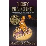 Making Money: A Discworld Novelby Terry Pratchett