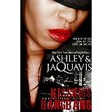 Kiss Kiss, Bang Bang ~ Ashley JaQuavis