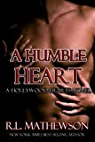 A Humble Heart (A Hollywood Hearts Novel)