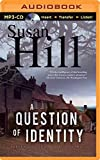 Susan Hill A Question of Identity (Simon Serrailler)