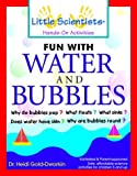 img - for Fun With Water and Bubbles by Heidi Gold-Dworkin (1999-11-19) book / textbook / text book