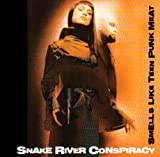 Snake River Conspiracy Smells Like Teen