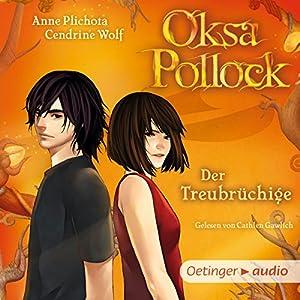 Der Treubrüchige (Oksa Pollock 3) Hörbuch