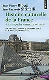echange, troc Jean-Pierre Rioux, Jean-François Sirinelli - Histoire culturelle de la France : Tome 4 : Le temps des masses, Le vingtième siècle