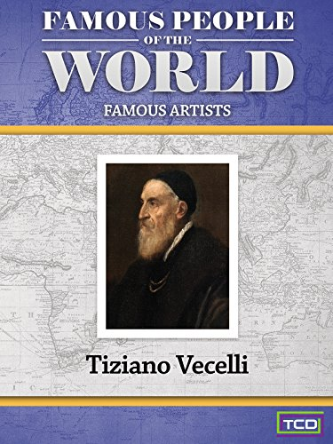 Famous People of the World - Tiziano Vecelli