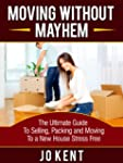 Moving Without Mayhem: The Ultimate G...
